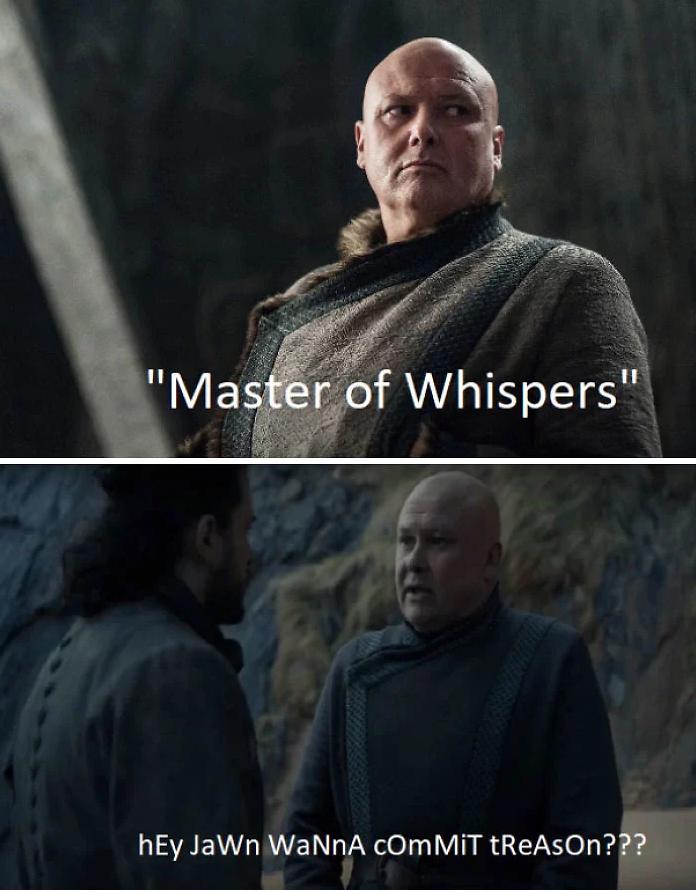 game of thrones season 8 varys meme treason