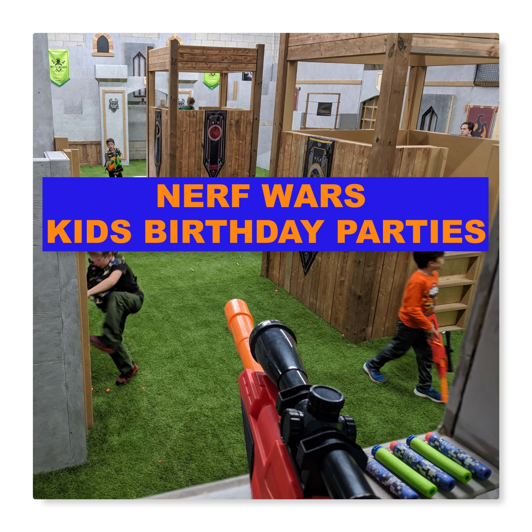 NERF WARS KIDS BIRTHDAY PARTY